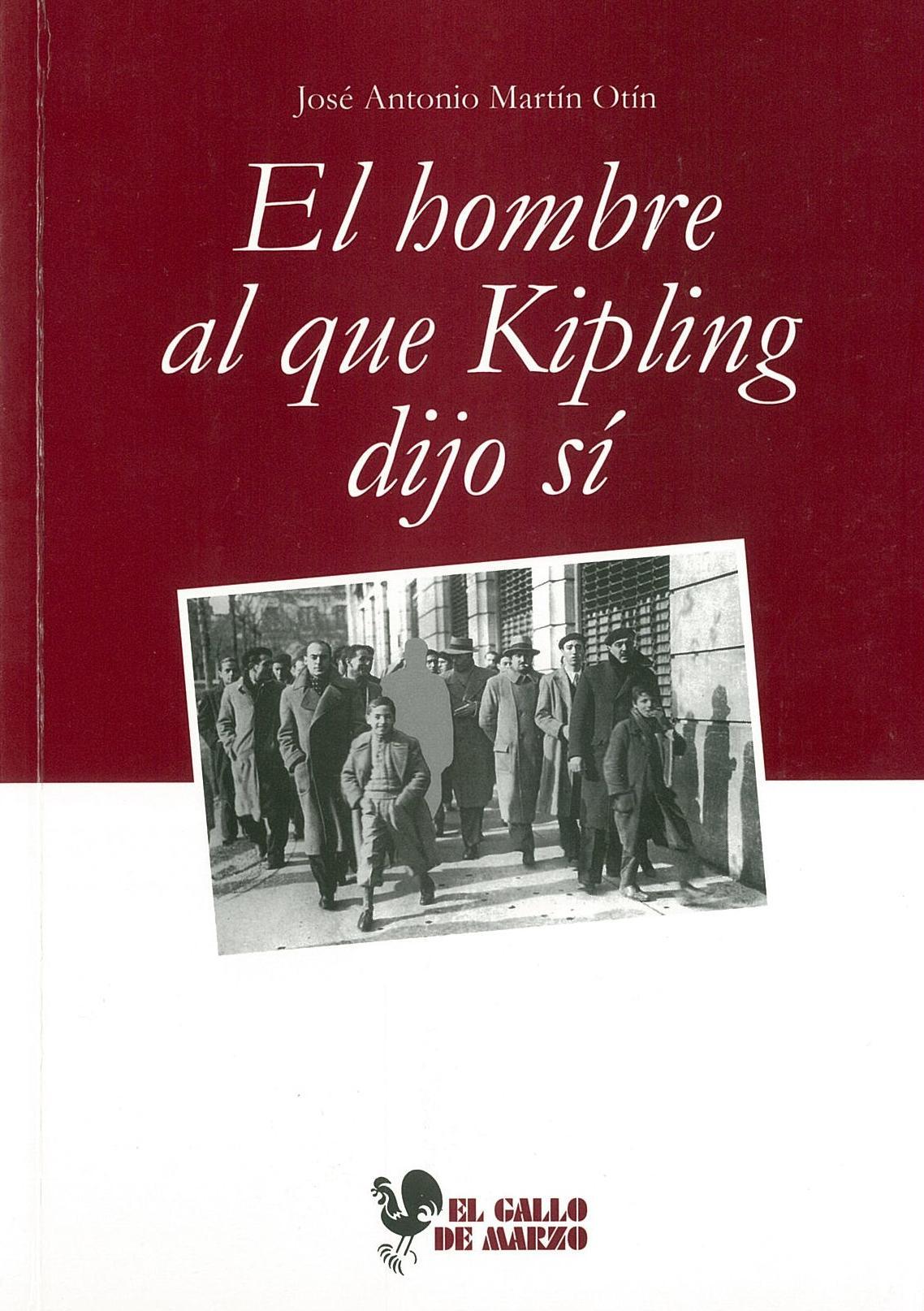 El hombre al que Kipling dijo sí